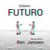 Futuro (Remix) de Sonika
