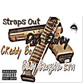 Straps Out by Baby Gangsta Ern