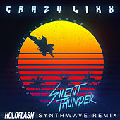 Silent Thunder (Remix) by Crazy Lixx