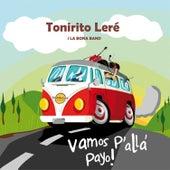 Vamos P'allá Payo by Tonirito Leré i La Bona Band