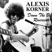 Down By The Riverside de Alexis Korner