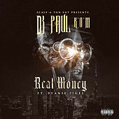 Real Money by DJ Paul