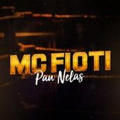 Pau Nelas by Mc Fioti