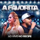Ao Vivo no Recife de Banda a Favorita
