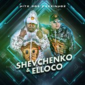 Hits dos Passinhos de Shevchenko