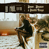 Power, Pleasure & Painful Things de DJ Paul