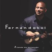 A Lenda da Batucada by Fernando Boi