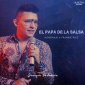 El Papá de la Salsa, Homenaje a Frankie Ruiz von Georgie Valencia