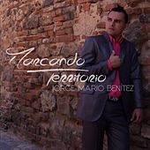 Marcando Territorio de Jorge Mario Benitez