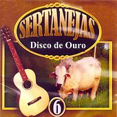 Sertanejas Disco de Ouro, Vol. 6 von Various Artists