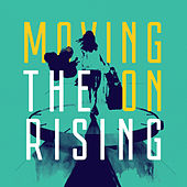Moving On (Single Edit) by The Rising