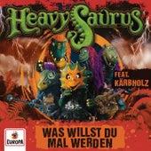 Was willst du mal werden von Heavysaurus