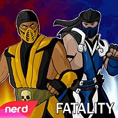 Fatality by NerdOut