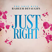 Just Right von Raheem DeVaughn