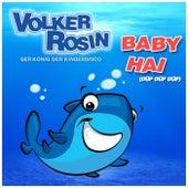 Baby Hai von Volker Rosin