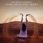 Your Reckless Heart von Joel Hirsch