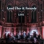 Land Über & Freunde (Live) von Land Über