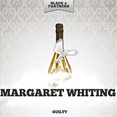 Guilty by Margaret Whiting