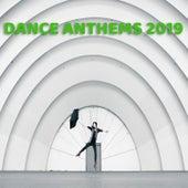 Dance Anthems 2019 von DJ Mixer Man