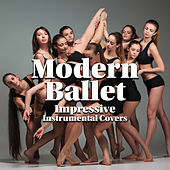 Modern Ballet: Impressive Instrumental Covers, Piano with Violin di Various Artists