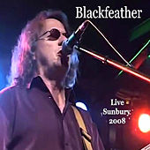 Live Sunbury (2008) by Black Feather