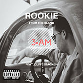 3 Am by Rookie