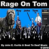 Rage On Tom 1 by John E Curtis