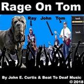 Rage On Tom 1 de John E Curtis