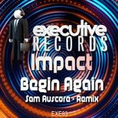 Begin Again (Sam Auscore Remix) de Impact