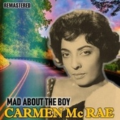 Mad About the Boy by Carmen McRae