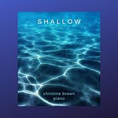 Shallow de Christine Brown