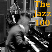 The Jazz 100 by Various Artists