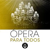 Ópera para todos by Various Artists