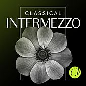 Classical Intermezzo by Various Artists