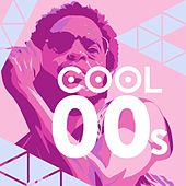 Cool 00s de Various Artists