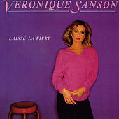 Laisse-la vivre (Edition Deluxe) de Veronique Sanson