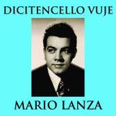 Dicitencello vuje de Mario Lanza