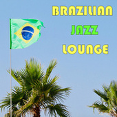 Brazilian Jazz Lounge de Various Artists