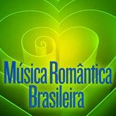 Música romântica Brasileira by Various Artists