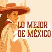 Lo mejor de México de Various Artists