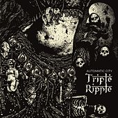 Triple Ripple by Automatic City