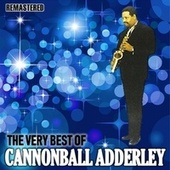 The Very Best of Cannonball Adderley de Cannonball Adderley