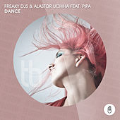 Dance (feat. Pipa) by Freaky DJ's