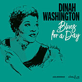 Blues for a Day van Dinah Washington