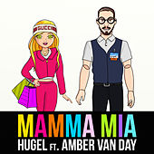 Mamma Mia (feat. Amber Van Day) by Hugel