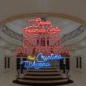 Senza farlo apposta (feat. Cristina D'Avena) de SHADE