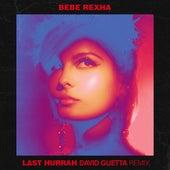 Last Hurrah (David Guetta Remix) de Bebe Rexha