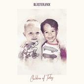 Children Of Today de BlasterJaxx