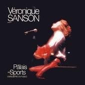 Au Palais des Sports (Live 1981; Remastérisé en 2008) de Veronique Sanson