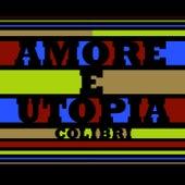 Amore E Utopia von Colibri